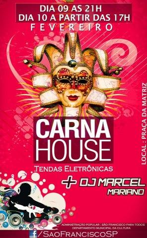 CARNA HOUSE 2013